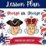 U.S. History - George vs. George by Schanzer  - LP -Grades 6-8