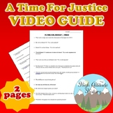 A Time for Justice Original Video Guide Questions