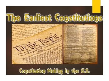 Earliest Constitutions PowerPoint Presentation (U.S. Histo