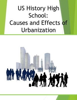 US History High School: Causes and Effects of Urbanization