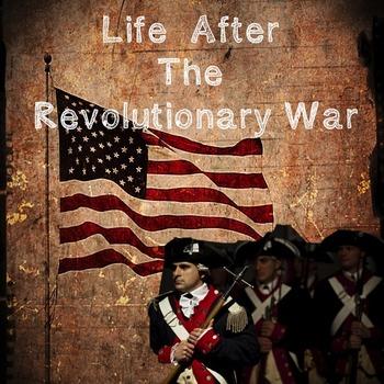 US History High School: Life After the Revolutionary War