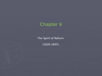 "US History I - Early Years - Chapter 6 ""The Spirit of Reform"""