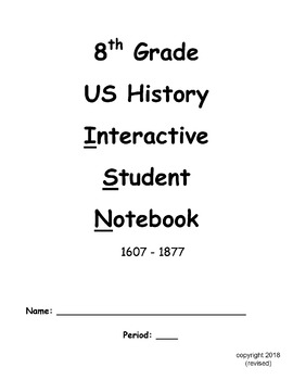 US History ISN Notebook and Resources for Teacher and Students