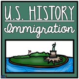 US History: Immigration Unit | Distance Learning