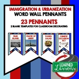 US History Immigration and Urbanization Word Wall Pennants (22 Words)