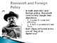 Roosevelt & Wilson The Morality of Power PowerPoint (U.S.