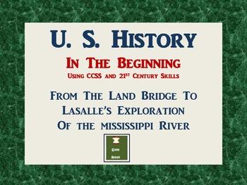 U.S. History: In The Beginning