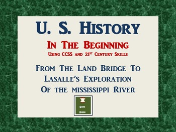 U.S. History: In The Beginning