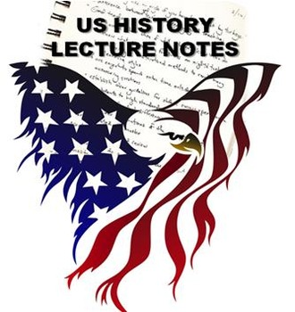AP/Honors US History Lecture Notes (Talking Points)