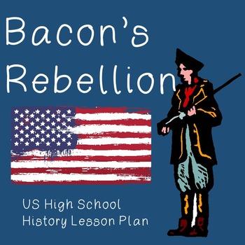 US History Lesson Plan: Bacon's Rebellion