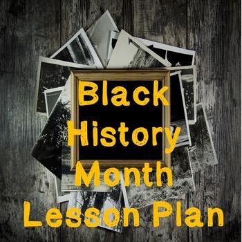 US History Weeklong Lesson Plan: Black History Month