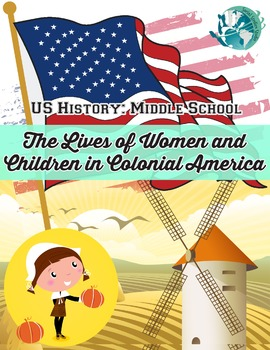US History Lesson Plan: Early American Identities: Colonial Women and Children