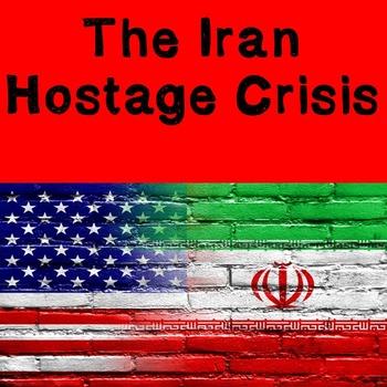 US History Lesson Plan: Iran-Hostage Crisis