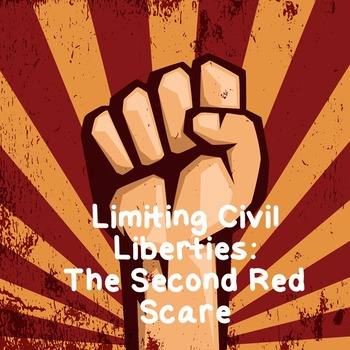 US History Lesson Plan: Limiting Civil Liberties During the Red Scare