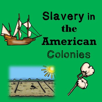 US History Lesson Plan: Slavery in the American Colonies