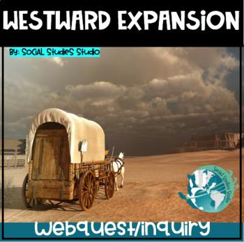 US History Webquest Lesson Plan: Westward Expansion