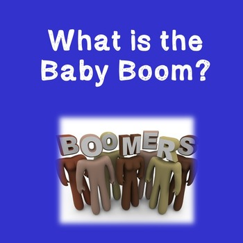 US History Webquest: What is the Baby Boom? Middle School