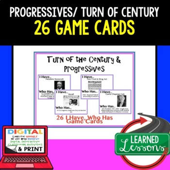 US History Turn of Century & Progressives Game Cards (26 I Have Who Has Cards)