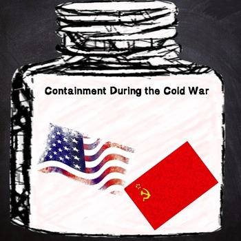 US History Middle School: Containment of the Cold War