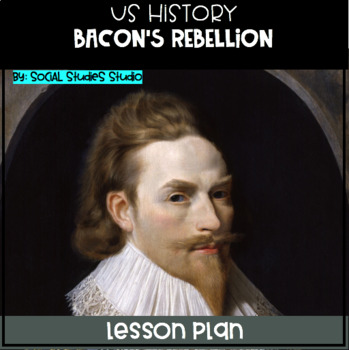 US History Middle School Lesson Plan: Bacon's Rebellion