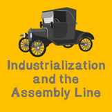 US History Middle School Lesson Plan: Industrialization and the Assembly Line