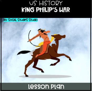 US History Middle School Lesson Plan: King Philip's War