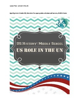 US History Middle School Lesson Plan: US Role in the UN