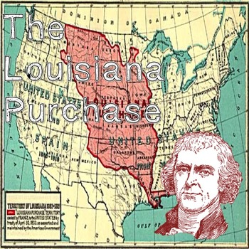 US History Middle School: Louisiana Purchase