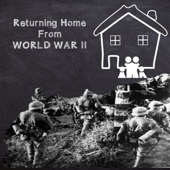 US History Middle School: Returning Home From WWII