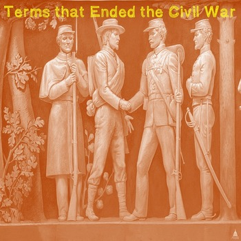 US History Middle School: Terms that Ended the Civil War (Webquest)