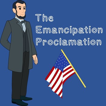 US History Middle School: The Emancipation Proclamation