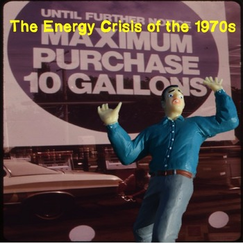 US History Middle School: The Energy Crisis of 1970 (Webquest)