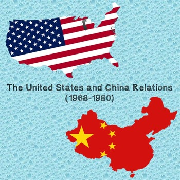 US History Middle School: United States and China Relations (1968-1980)
