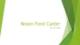 US History: Nixon, Ford, Carter