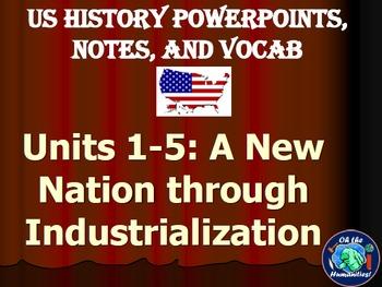 US History PPTs, Notes, & Vocab - Part 1 - Units 1-5 Bundle