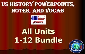 US History PPTs, Notes, & Vocab - TOTAL COURSE - Units 1-12 Bundle