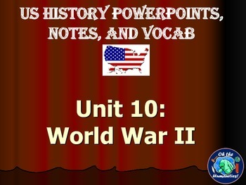 WWII and Cold War Notes, PowerPoints, & Vocabulary