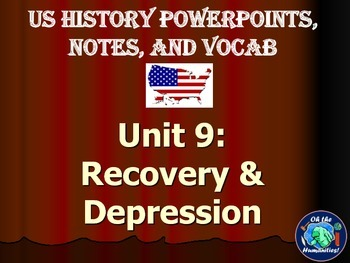 WW1 Recovery and Great Depression Unit Notes, PowerPoints, & Vocabulary