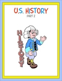 U.S. History Part 2 Thematic Unit