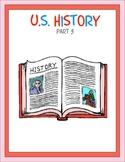 U.S. History Part 3 Thematic Unit