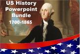 US History Powerpoint Bundle: Revolution to Civil War