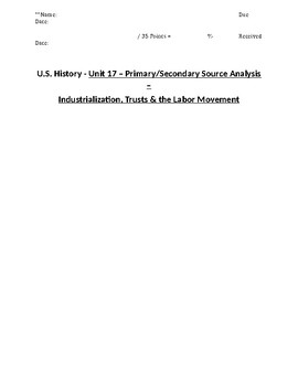 US History - Primary & Secondary Sources - Industrialization & Labor Movement