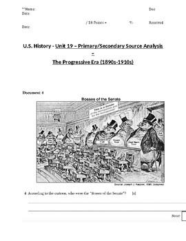 U.S. - 11th Gr. - Primary & Secondary Sources - Progressive Era (8/20)