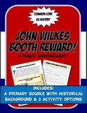 US History Primary Source A Reward for John Wilkes Booth Civil War Activity