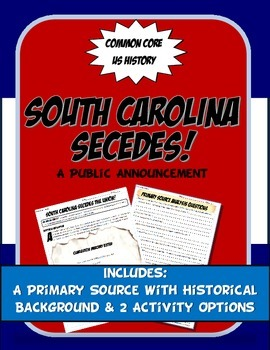 US History Primary Source South Carlolina Leaves the Union
