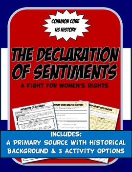US History Primary Source The Declaration of Sentiments Women's Rights Activity