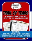 US History Primary Source The Trail of Tears: A Grandfathe