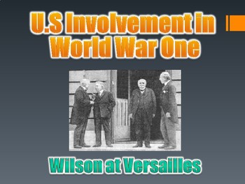 U.S. Involvement in WWI PowerPoint (U.S. History / World War 1) WW1