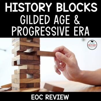 US History EOC - Review Game - JENGA - Gilded Age and Progressive Era