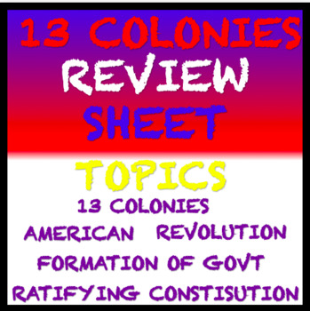 13 Colonies, Government, American Revolution Differentiated Visual Review Sheet